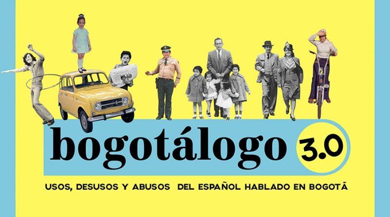 """Próximo 21 de abril Gran lanzamiento del """"Bogotálogo"""" 3.0"""