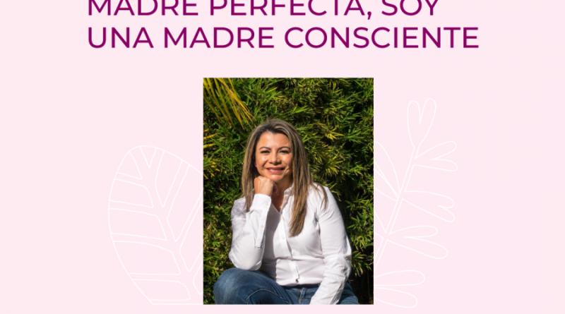 """Webinar """"No soy una madre perfecta, soy una madre consciente"""" por @Corferias"""